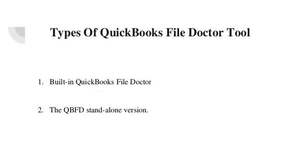 Types of QuickBooks File Doctor Tool