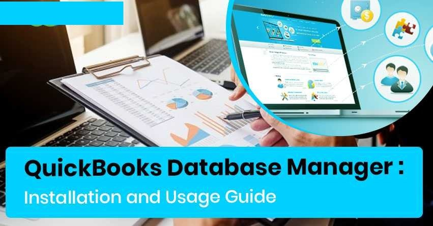 QuickBooks Database Server Manager - A Complete Guide